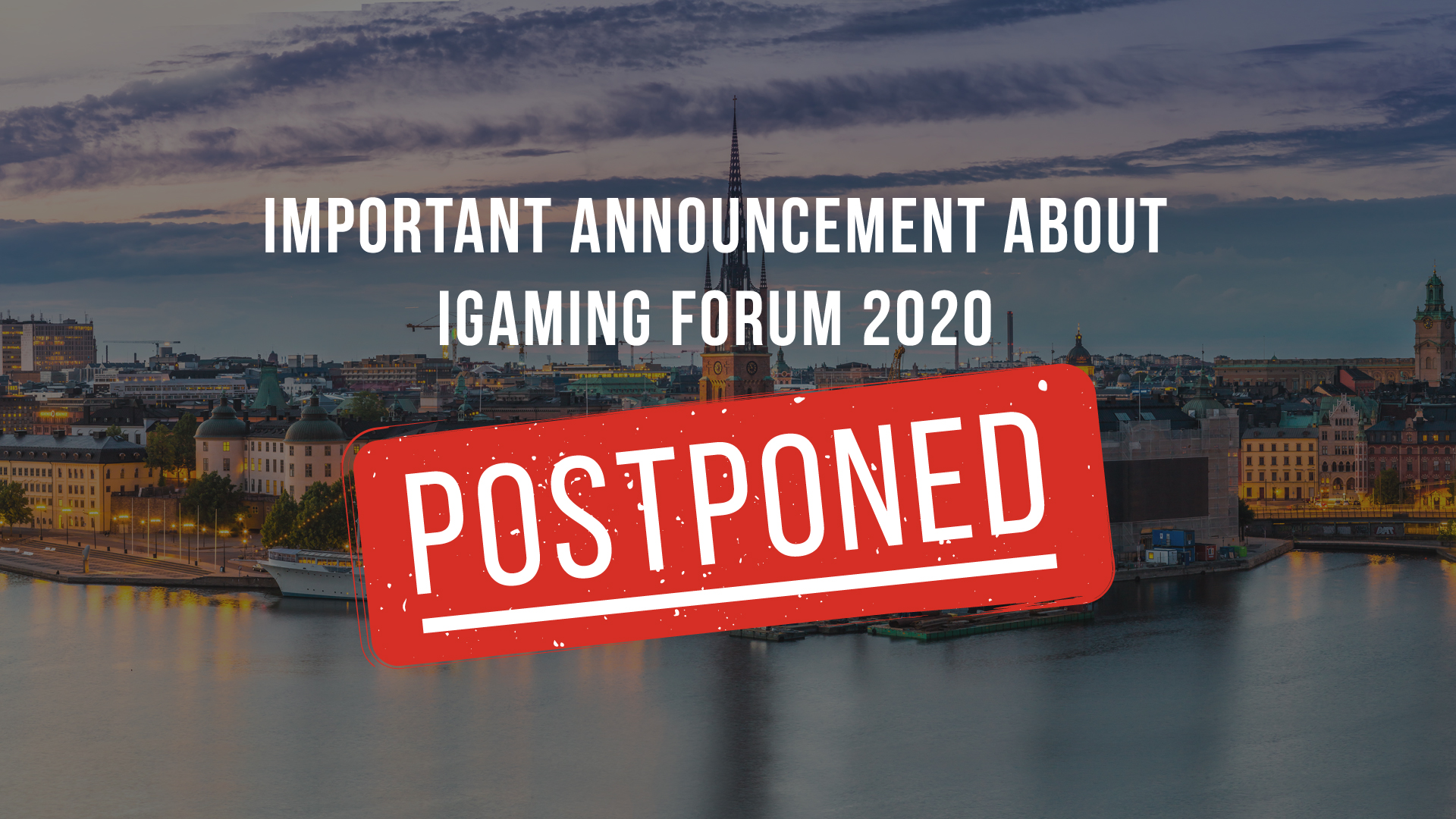 Important announcement about iGaming Forum 2020